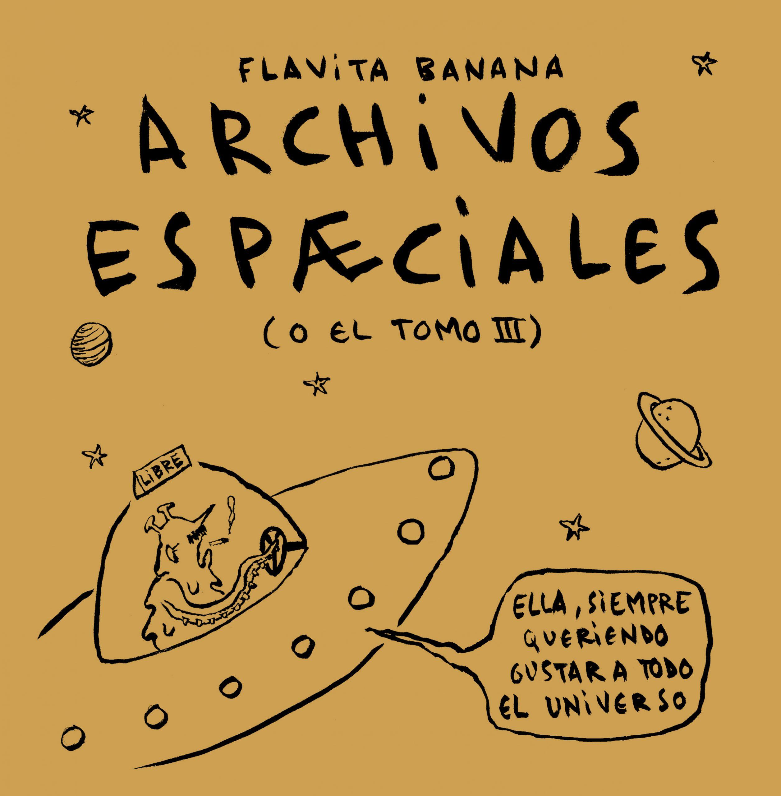 Archivos espæciales (Flavita BANANA) – MB Agencia Literaria
